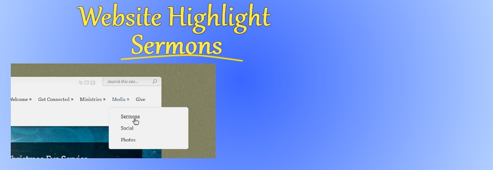 Website Highlight: Sermons